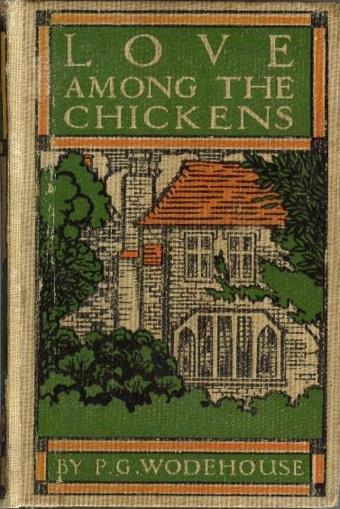 Love Among the Chickens - 1906