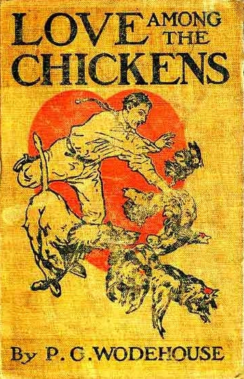 Love Among the Chickens - 1909 (US)